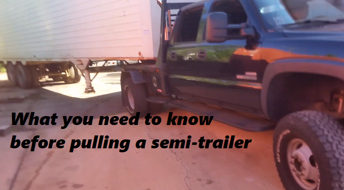 What you need to know before pulling a semi-trailer